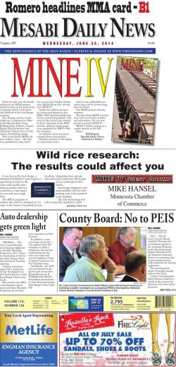 The Mesabi Daily News front page on June 25, 2014 teases a special section on mining and features a rare front page editorial, written by someone from the Minnesota Chamber of Commerce.