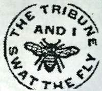 "The official logo: ""The Tribune and I Swat the Fly."""