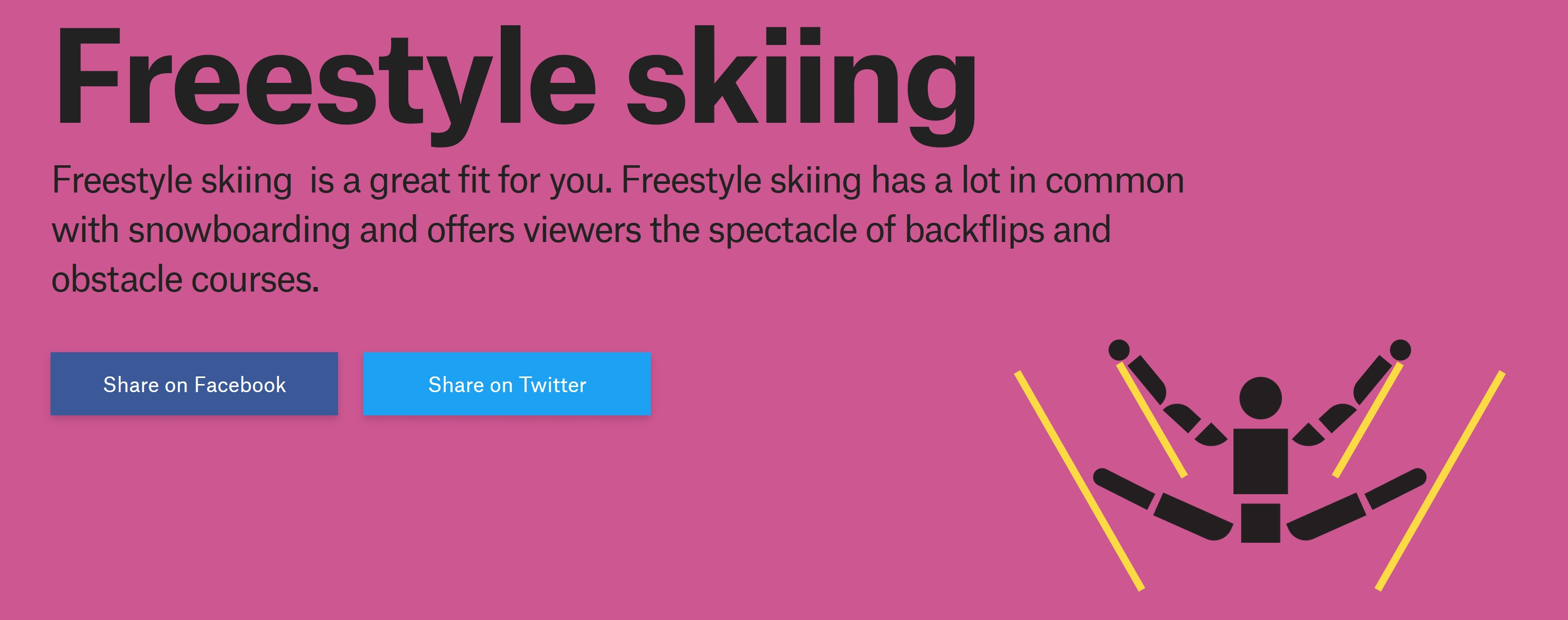 My result is below. Freestyle skiing? Sounds good on paper but it would  lead to an untimely death on the slopes, I fear.